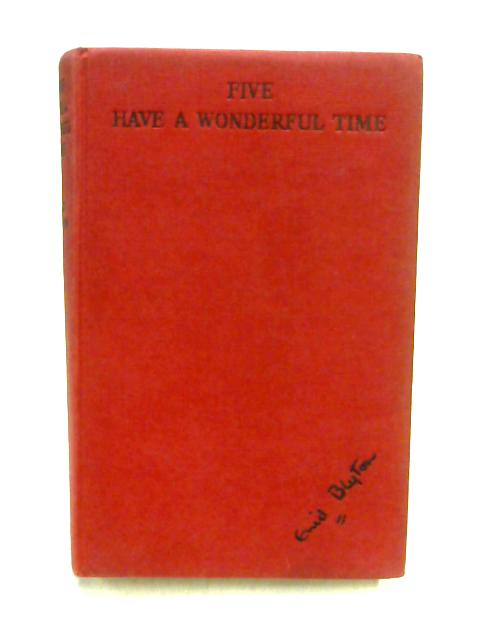 Five Have A Wonderful Time By Enid Blyton