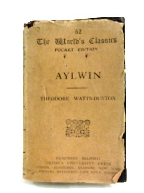 Aylwyn by Theodore Watts-Dunton