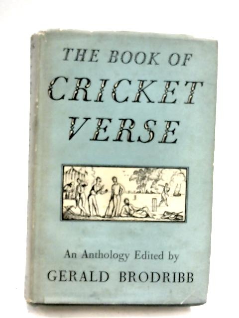 The Book of Cricket Verse by Gerald Brodribb