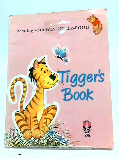 Reading with Winnie the Pooh Tigger's Book by Rosemary Garland