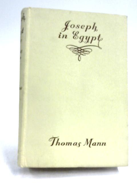 Jospeh In Egypt: Volume One by Thomas Mann
