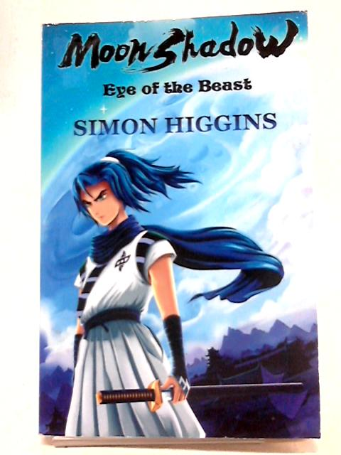 Moon Shadow: Eye Of The Beast by Higgins