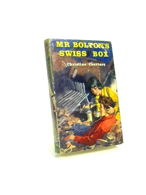 Mr Bolton's Swiss Box by Christine Courtney