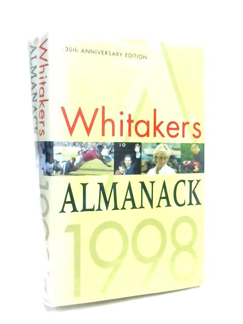 Whitaker's Almanack 1998: 130th annual edition. Standard edition by Anon
