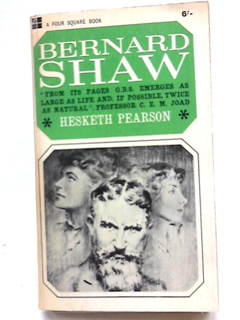 Bernard Shaw (Four Square books) by Hesketh Pearson