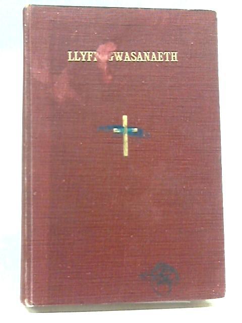 Llyfr Gwasanaethau (Eglwys Methodistiaid Calfinaidd Cymru neu Eglwys Bresbyteraidd Cymru) by Unstated