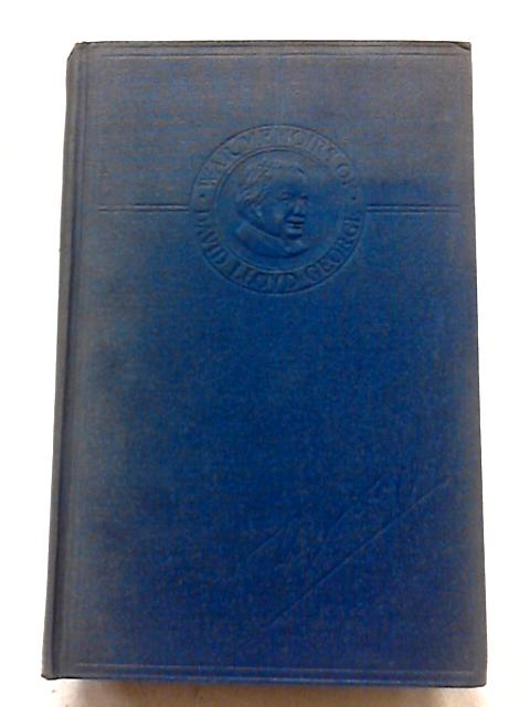 War Memories of David Lloyd George Volume I by Anon