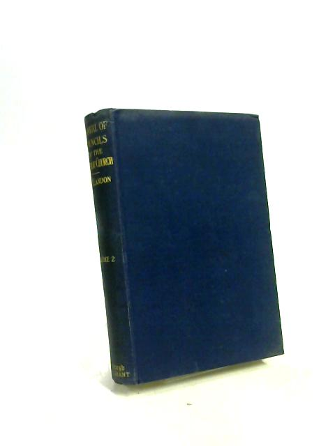A Manual of Councils of the Holy Catholic Church - Volume 2 by Edward H Landon