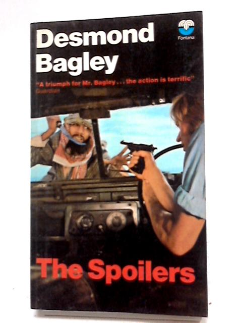 The Spoilers by Desmond Bagley