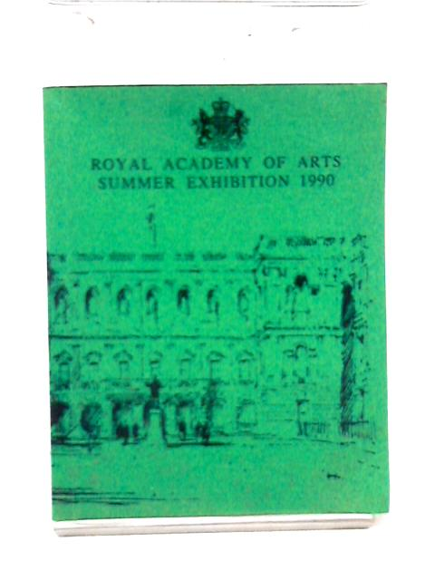 Royal Academy of Arts Summer Exhibition 1990 by Royal Academy of Arts