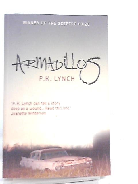 Armadillos by P. K. Lynch