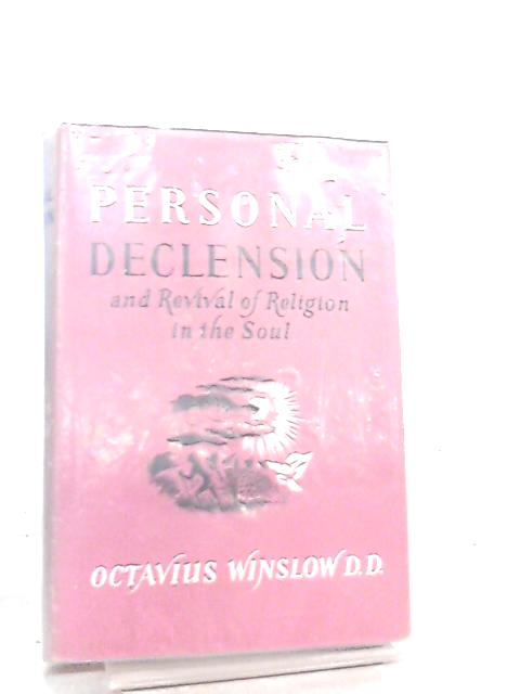 Personal Declension By O. Winslow