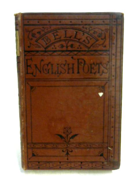 The Poems of John Dryden Volume I By Ed. by Robert bell
