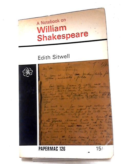 A Notebook on William Shakespeare (Papermacs) by Edith Sitwell