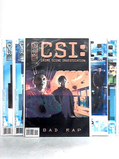 CSI: Crime Scene Investigation: Bad Rap Issues 1- 5 By M.A. Collins