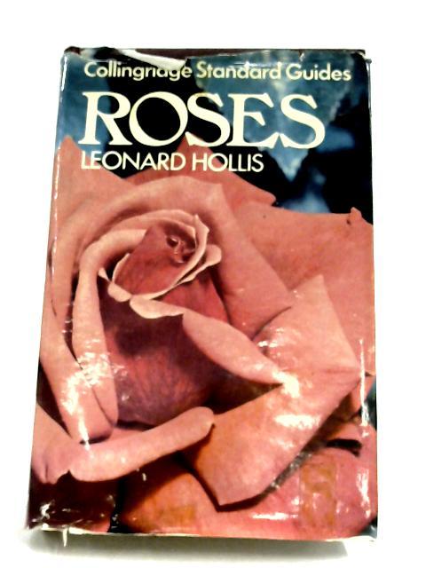 Collingridge Standard Guides: Roses by Leonard Hollis