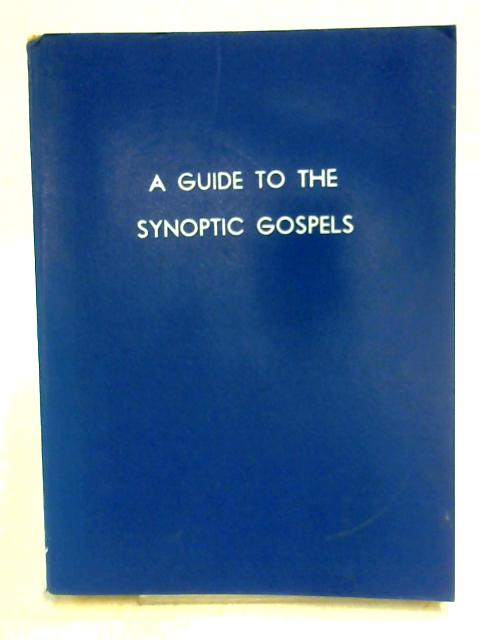 A Guide to the Synoptic Gospels By Jac Van Diepen
