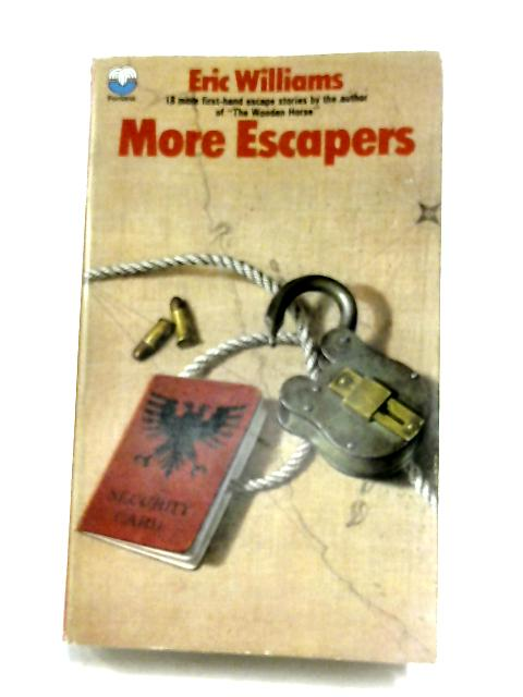 More Escapers by Eric Williams