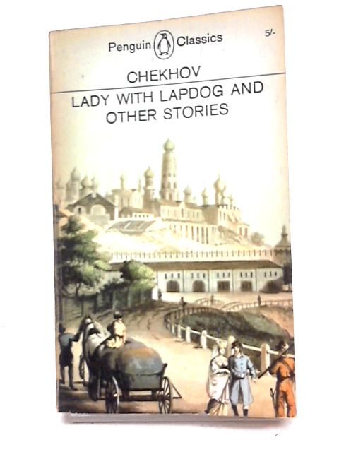 Lady With Lapdog And Other Stories by Various