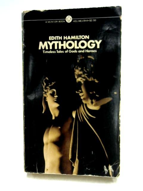 Mythology by E. Hamilton