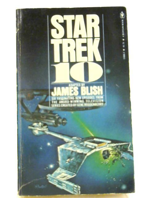 Star Trek 10 By James Blish