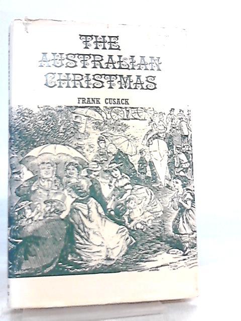 The Australian Christmas by Frank Cusack