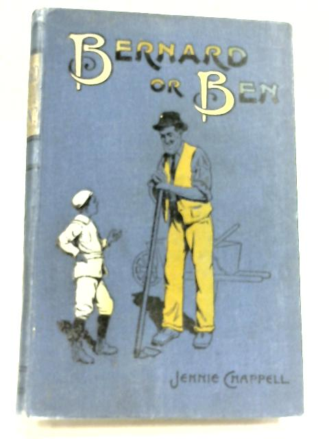 Bernard or Ben? By Jennie Chappell