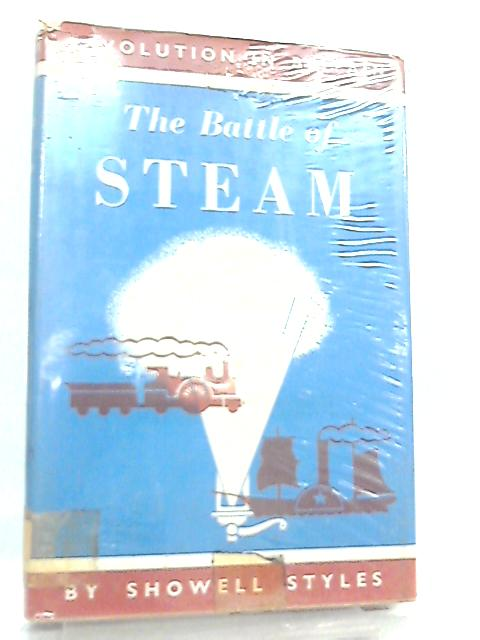The Battle of Steam by Showell Styles