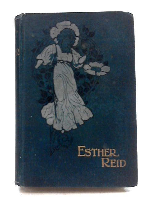 Esther Reid By Unstated