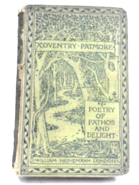 The Poetry of Pathos & delight By Coventry Patmore