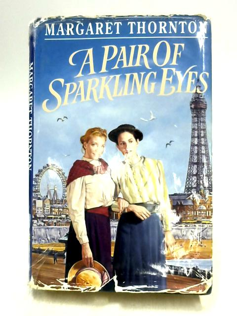 A Pair of Sparkling Eyes By Margaret Thornton
