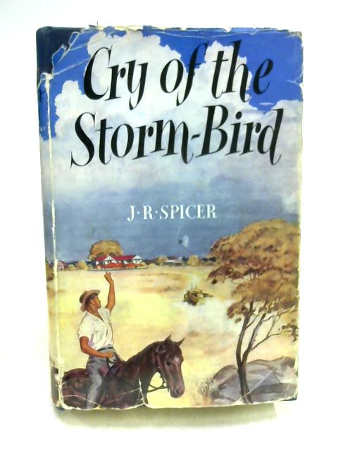 Cry of the Storm-Bird By John Ronald Spicer