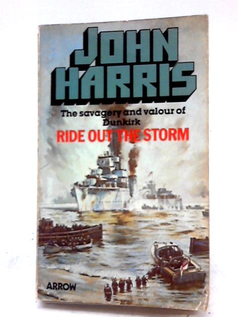 Ride Out the Storm By John Harris