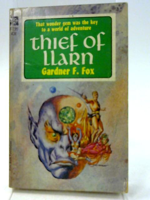 Thief of Llarn By Gardner F. Fox
