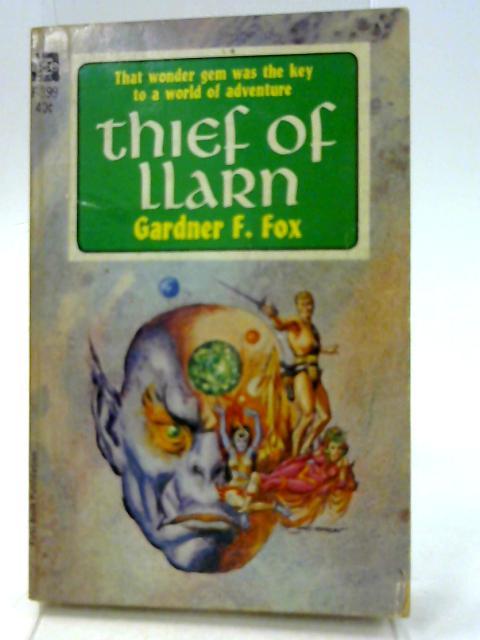 Thief of Llarn by Gardner F. Fox