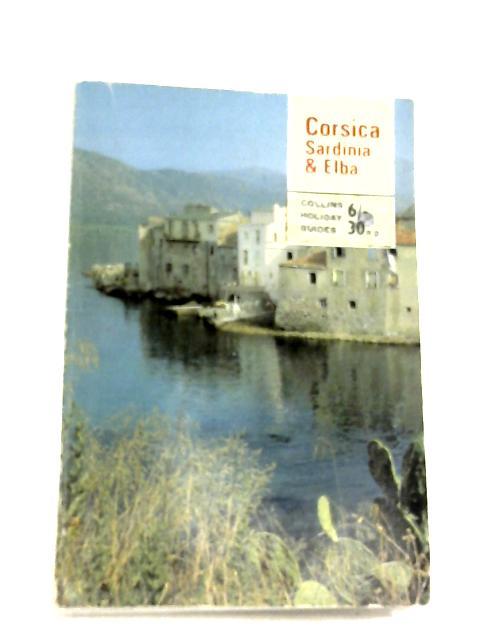 Corsica, Sardinia & Elba By Barbara Whelpton