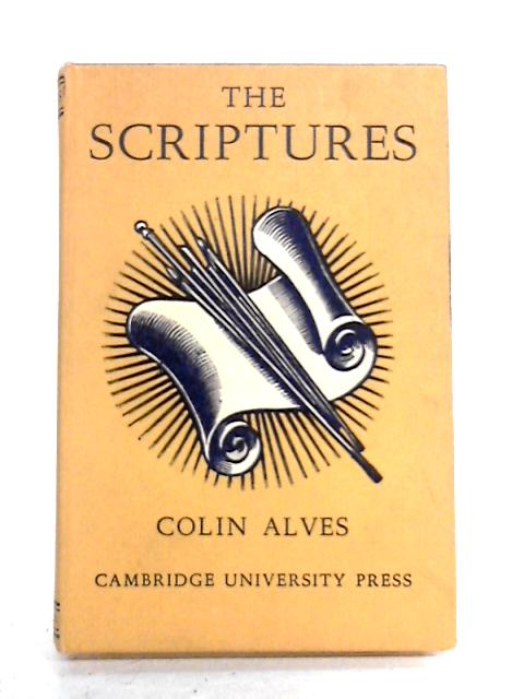 The Scriptures By Colin Alves