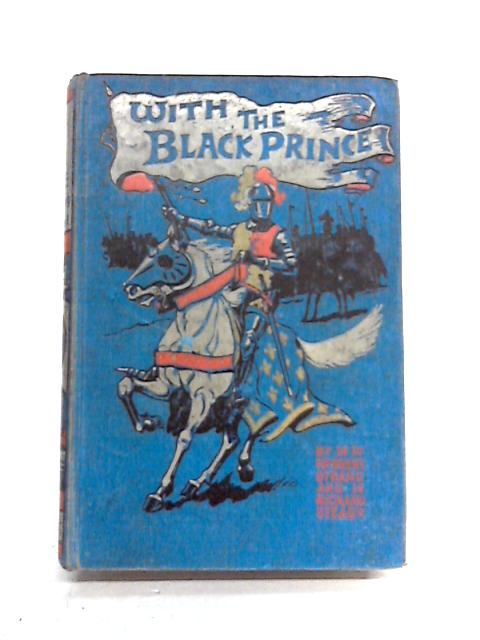 With the Black Prince By Strang and Stead