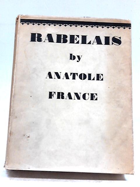 Rabelais by Anatole France