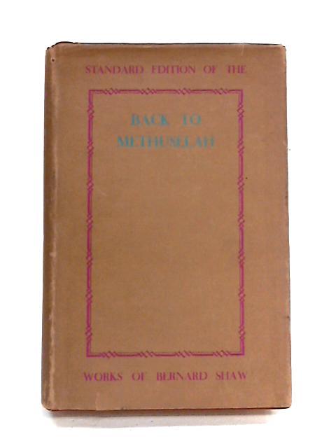 Back to methusalah By Bernard Shaw