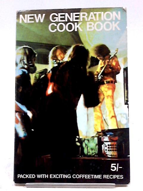 'New Generation' Cook Book By Tessa Bridger