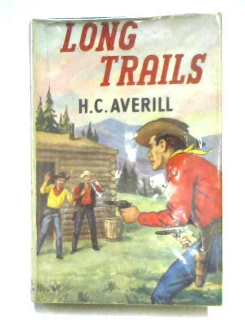 Long Trails By H.C. Averill
