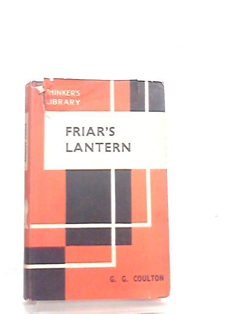 Friar's Lantern By G. G. Coulton