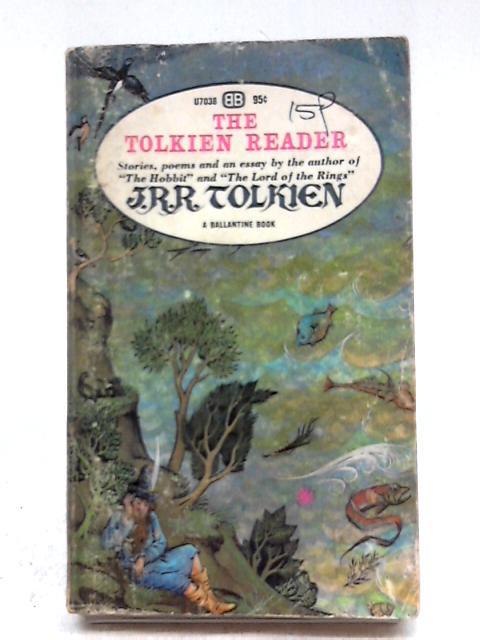The Tolkien Reader by J. R. R. Tolkien