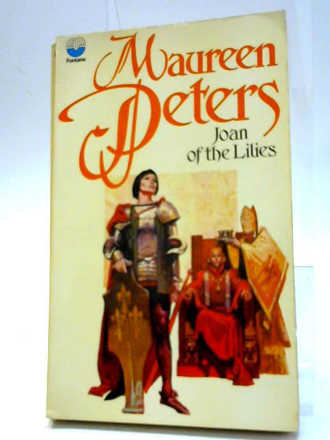 Joan of the Lilies by Peters, Maureeen