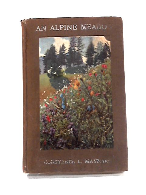 An Alpine Meadow By Constance L. Maynard