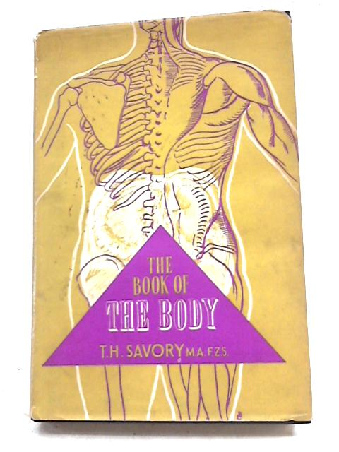 Book of the Body By Theodore H. Savory