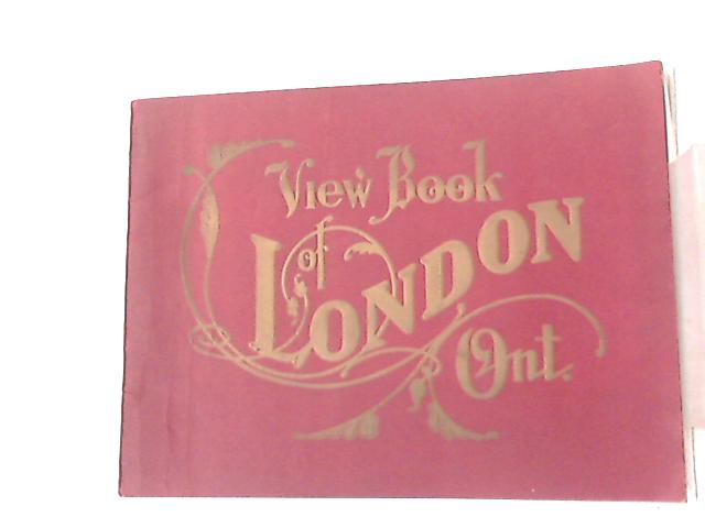 View Book of London, Ontario By Anon