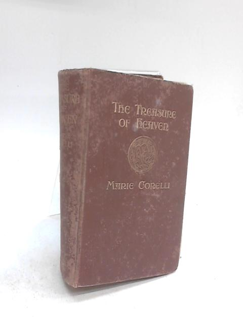 The Treasures of Heaven By Marie Corelli