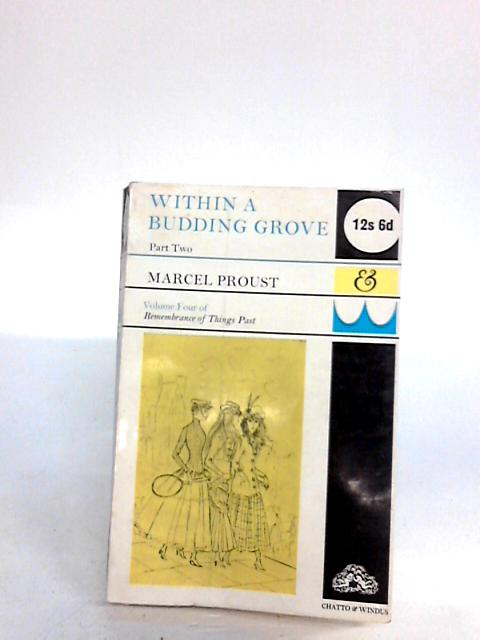 Within a Budding Grove: Pt. 2 by Marcel Proust